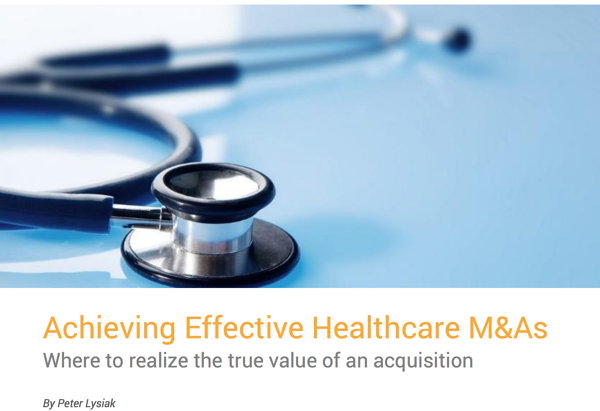 Achieving Effective Healthcare M&As