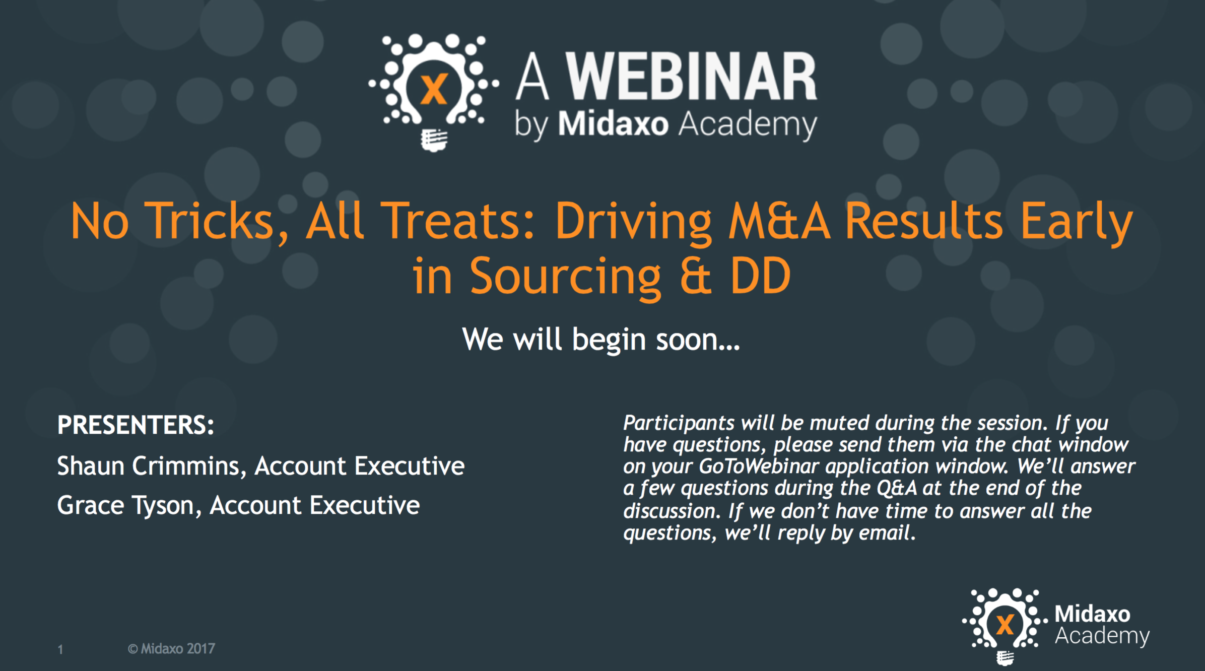 Group Demo, Part I - No Tricks, All Treats: Driving M&A Results Early in Sourcing & DD